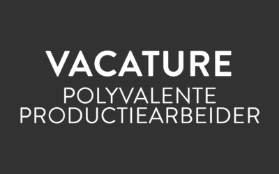 Vacature Polyvalente Productiearbeider
